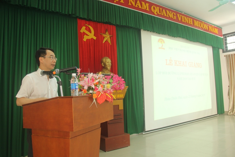 PGS.TS. Lương Thanh Cường, Phó Giám đốc Học viện Hành chính Quốc gia, Phụ trách Phân viện Huế phát biểu khai giảng khóa học