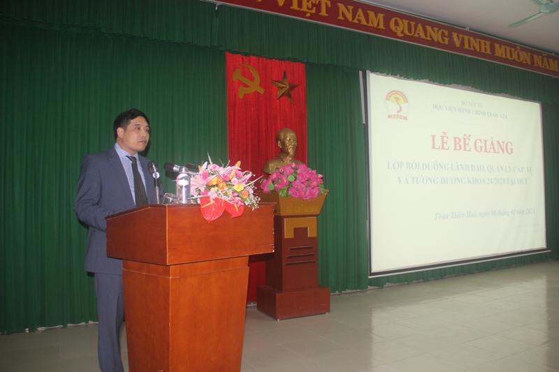 PGS.TS. Nguyễn Hoàng Hiển - Phó Giám đốc Phân viện Học viện tại TP. Huế phát biểu Bế giảng