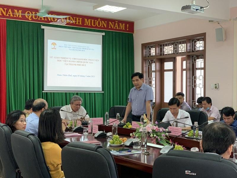 PGS.TS. Nguyễn Hoàng Hiển – Giám đốc Phân viện Học viện Hành chính Quốc gia tại thành phố Huế phát biểu tại Lễ Giao nhiệm vụ