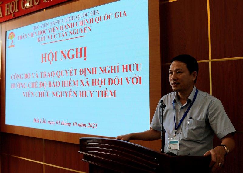 TS. Thiều Huy Thuật - Phó Giám đốc Phân viện HVHCQG KV Tây Nguyên phát biểu