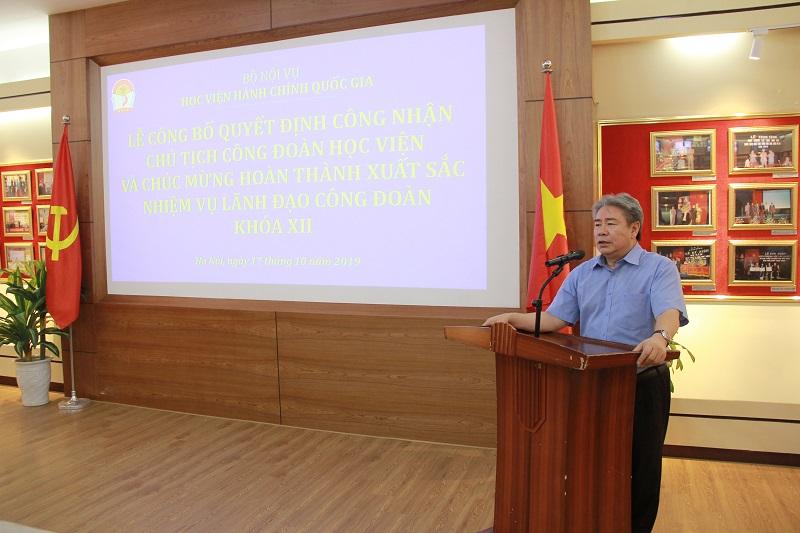 Đồng chí Đặng Xuân Hoan - Giám đốc Học viện phát biểu chúc mừng và giao nhiệu vụ