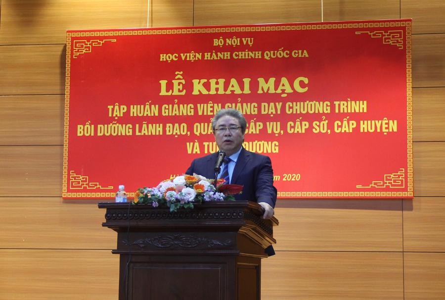 TS. Đặng Xuân Hoan – Giám đốc Học viện hành chính Quốc gia phát biểu khai mạc khóa tập huấn