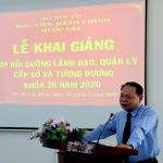 Khai giảng Lớp bồi dưỡng lãnh đạo, quản lý cấp Sở và tương tương khóa 26/2020 tại Phân viện Học viện hành chính Quốc gia tại Thành phố Hồ Chí Minh