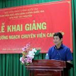 Khai giảng lớp bồi dưỡng ngạch chuyên viên cao cấp tại Phân viện Học viện Hành chính Quốc gia khu vực Tây Nguyên